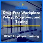 Drug-Free Workplace Policy, Programs, and Testing CD Cover