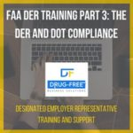 FAA DER Training Part 3: the DER and DOT Compliance CD Cover, with a laptop and hands as the background image