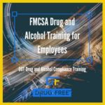 FMCSA Drug and Alcohol Training for Employees CD Cover