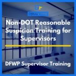 Non-DOT Reasonable Suspicion Training for Supervisors CD Cover