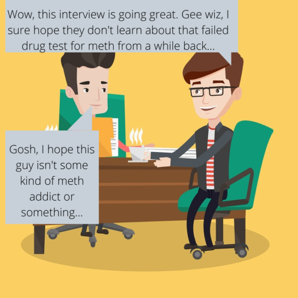 Interviewing an applicant who is certainly going to fail the FMCSA pre-employment drug testing portion of the application
